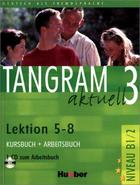 učebnice němčiny Tangram aktuell 3 (B1/2)