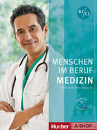 učebnice němčiny Menschen im Beruf: Medizin B2-C1 – cvičebnice odborné slovní zásoby s mp3-CD