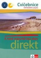 učebnice němčiny Direkt - K nové maturitě bez obav