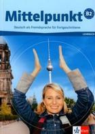 učebnice němčiny Mittelpunkt B2