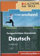 učebnice němčiny Skripta Kurzů Jílek Fortgeschrittene Grundstufe Deutsch